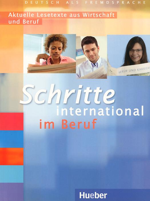 Schritte international im Beruf 2-6: Aktuelle Lesetexte aus Wirtschaft und Beruf