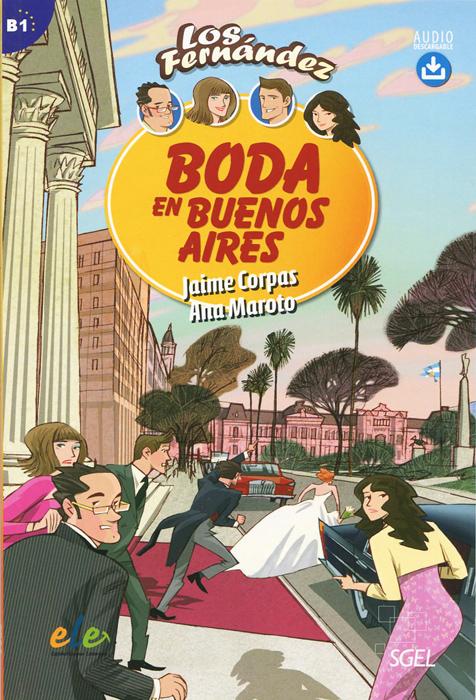 Boda en Buenos Aires: Level B1