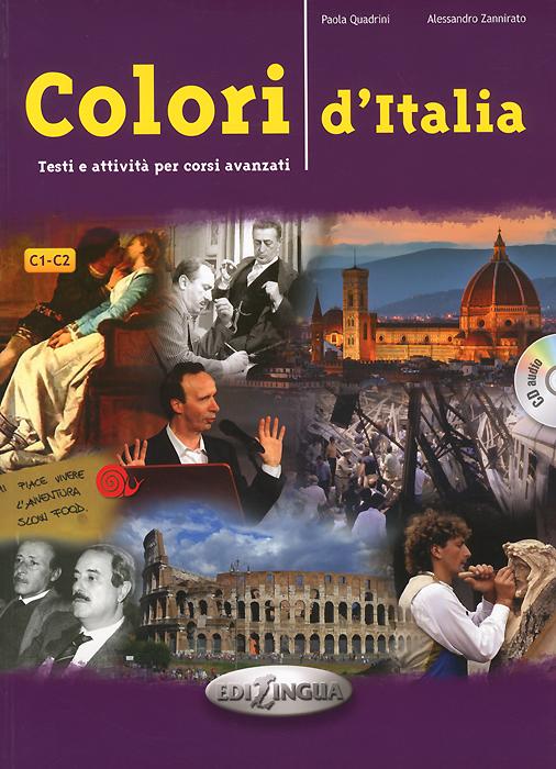 Colori d'Italia C1-C2: Testi e attivita per corsi avanzati (+ CD)