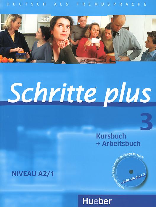 Schritte plus 3: Kursbuch + Arbeitsbuch: Niveau A1/1 (+ CD)