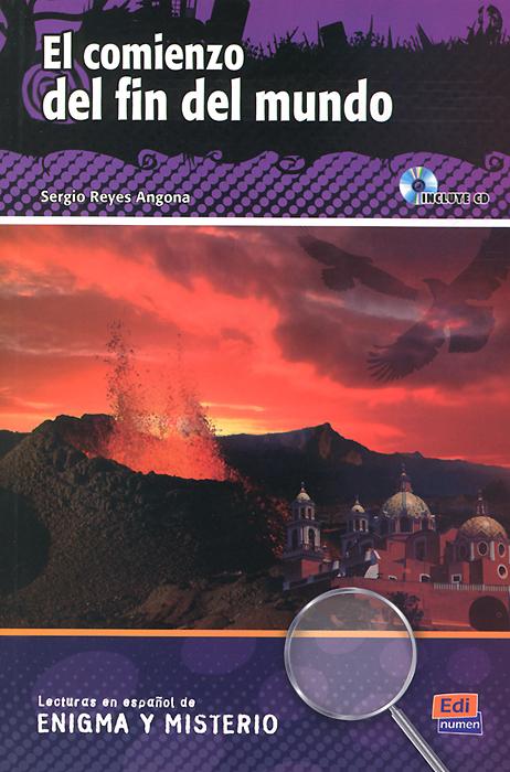 El comienzo del fin del mundo: Niveles A2-B1 (+ CD)