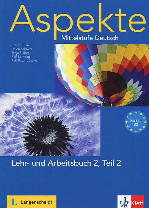 Aspekte: Mittelstufe Deutsch: Lehr- und Arbeitsbuch 2: Teil 2: Niveau B2 (+ 2 CD)