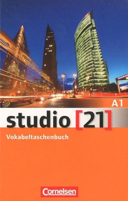 Studio [21]: Vokabeltaschenbuch A1