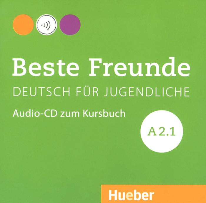 Deutsch fur Jugendliche: Beste freunde A2.1 (аудиокурс на CD)