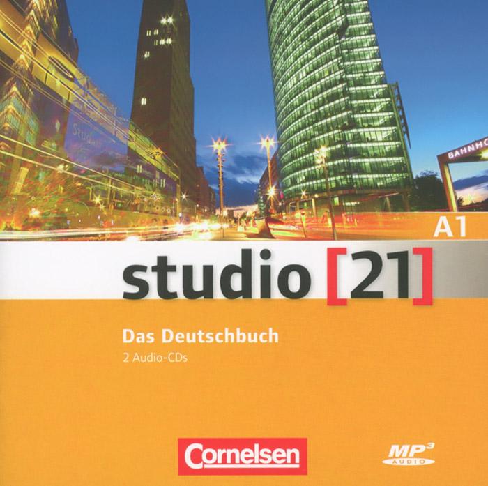 Studio [21] A1: Das Deutschbuch (аудиокурс на 2 CD)