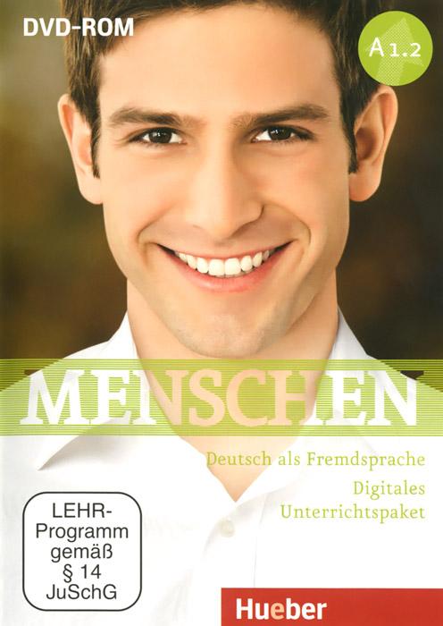 Menschen A1.2: Deutsch als Fremdsprache: Digitales Unterrichtspaket ( аудиокнига на DVD)