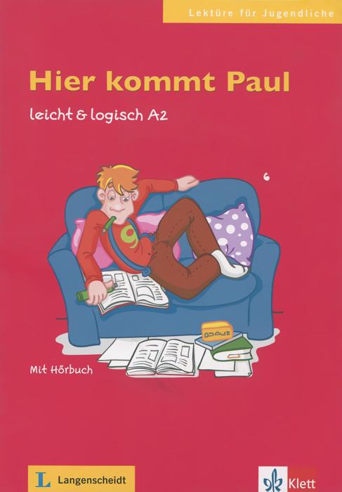 Hier Kommt Paul: Leicht & logisch A2 (+ CD)