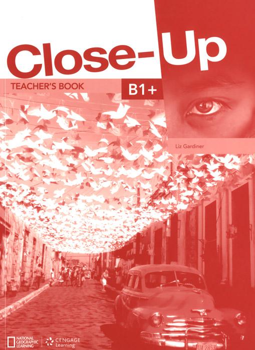 Close-Up:Level B1+: Teacher's Book