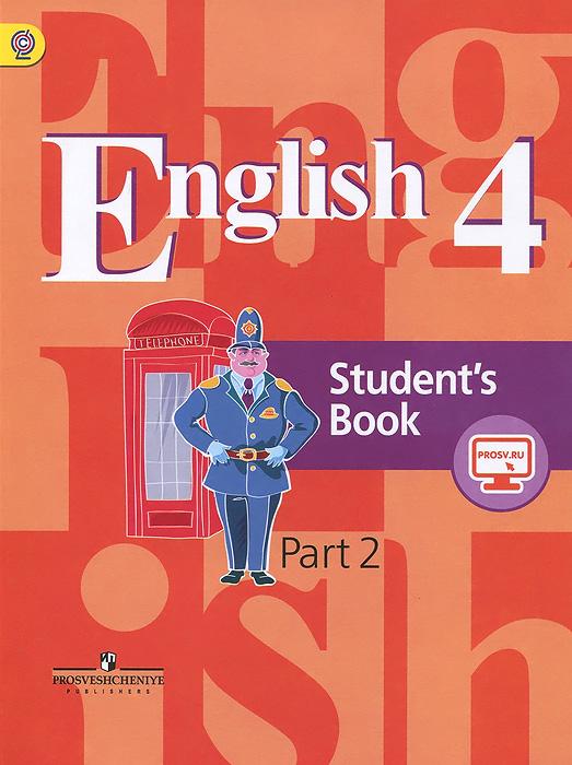English 4: Student's Book: Part 2 / Английский язык. 4 класс. Учебник. В 2 частях. Часть 2