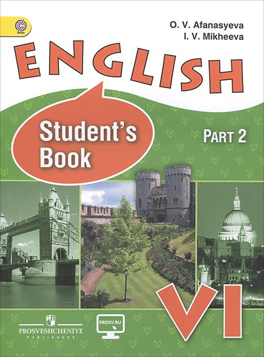 English 6: Student's Book / Английский язык. 6 класс. Учебник. В 2 частях. Часть 2