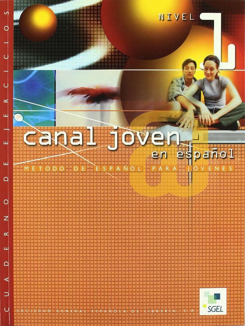 Canal Joven 1 Cuaderno de ejercicios