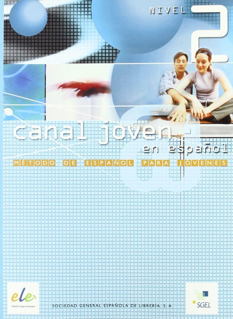 Canal Joven 2 Cuaderno de ejercicios