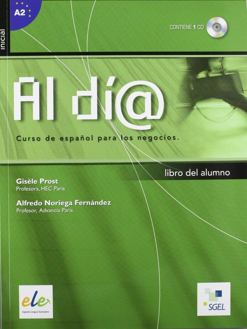 Al dia inicial: Libro del alumno+CD Curso de espanol para los negocios: Inicial alumno+CD