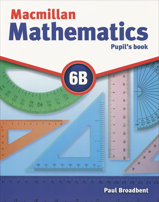 Macmillan Mathematics 6B: Pupil's Book