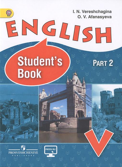 English 5: Student's Book: Part 2 / Английский язык. 5 класс. Учебник. В 2 частях. Часть 2