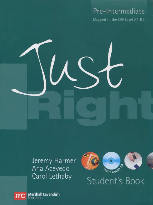 Jeremy Harmer Just Right: Pre-Intermediate: Student's Book (+ CD-ROM) banbao 6408