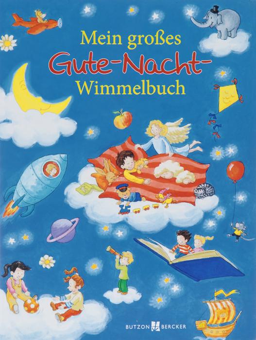 Mein grosses Gute-Nacht-Wimmelbuch