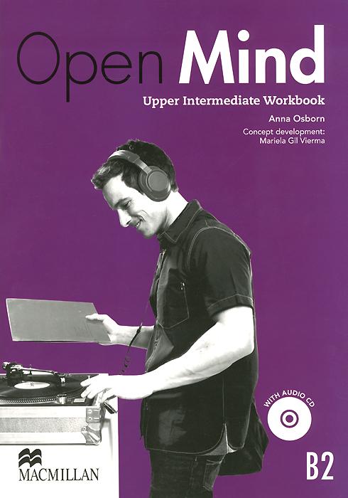 Open Mind: Upper Intermediate B2: Workbook (+ CD)