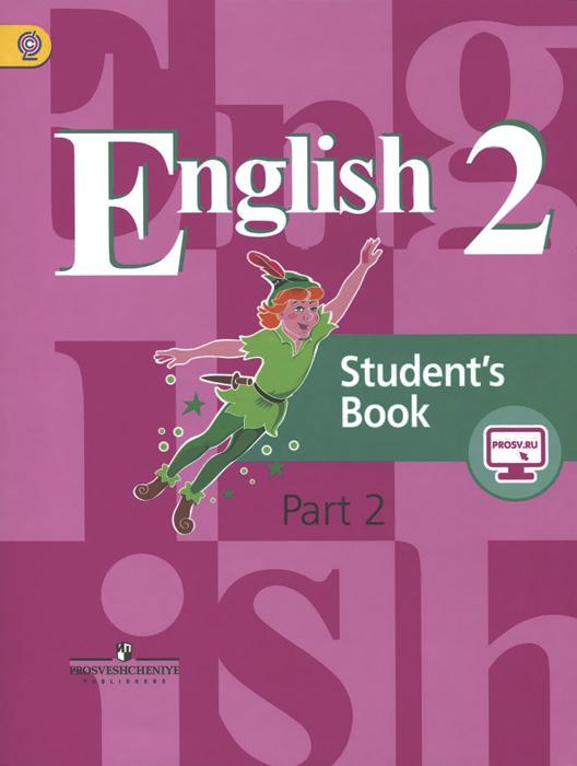 English 2: Students Book: Part 2 / Английский язык. 2 класс. Учебник. В 2 частях. Часть 212296407Учебник является основным компонентом учебно-методического комплекта Английский язык. Он был доработан в соответствии с требованиями ФГОС и рекомендован для использования в общеобразовательных учреждениях. Учебник выходит в двух частях и содержит учебный материал на овладение языковыми навыками и речевыми умениями в рамках тем повседневной жизни, интересных учащимся данного возраста, разнообразные практические задания и упражнения. Социокультурное образование обеспечивается широким применением аутентичных текстов страноведческого характера, разнообразных учебных материалов по культуре страны изучаемого языка.