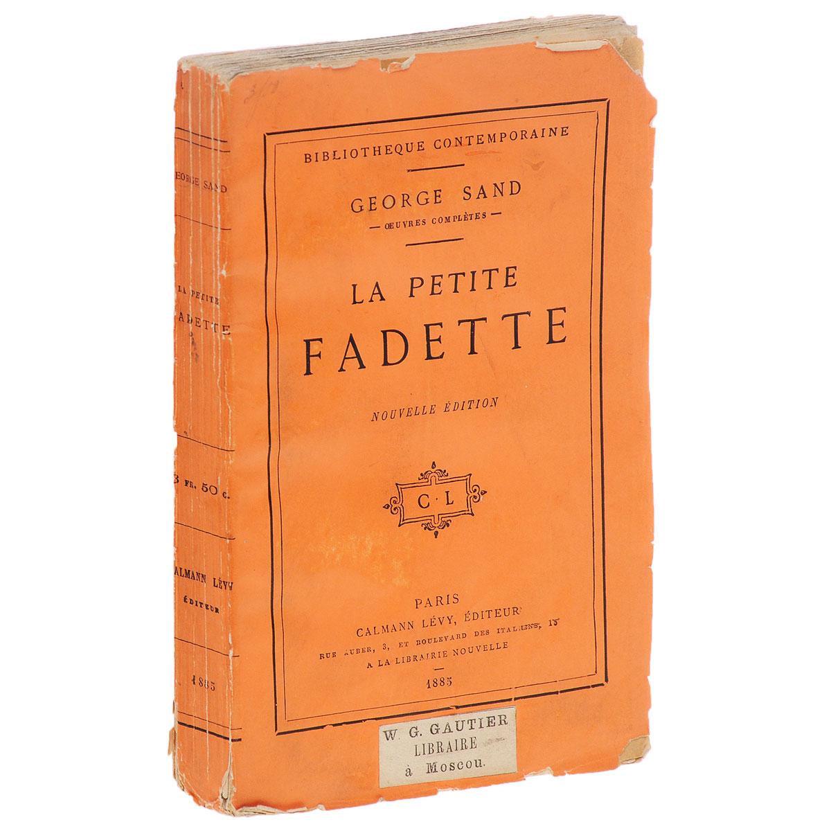La Petite FadetteART-2290500Париж, 1885 год. Calmann Levy, Editeur. Издательский переплет. Сохранность хорошая. Сохранена оригинальная обложка. Предлагаем вашему вниманию знаменитую историю Жоржа Санда о маленькой Фадетте на французском языке. Про Фадетту думают: уж не колдунья ли она? Ведь ей известны секреты лечебных трав, и она не боится блуждающих огней. У нее дерзкий характер, но в то же время она хитра и озорна. В деревне Фадетту не любят все, включая близнецов Ландри и Сильвена Барбо. Но однажды, оказав услугу Ландри, она берет с него слово, что он пригласит ее танцевать на деревенском празднике... Издание не подлежит вывозу за пределы Российской Федерации.