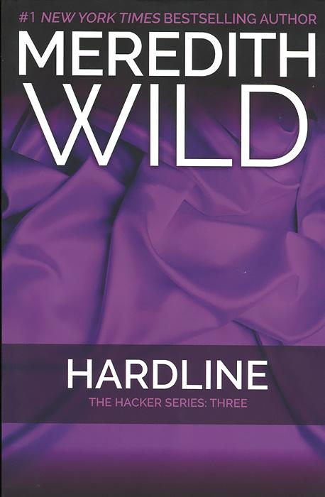 Hardline: The Hacker Series: Three