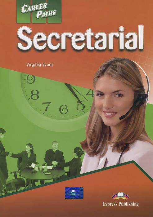 Career Paths: Secretarial: Student's Book 1