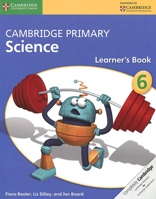 Cambridge Primary Science 6: Learner's Book