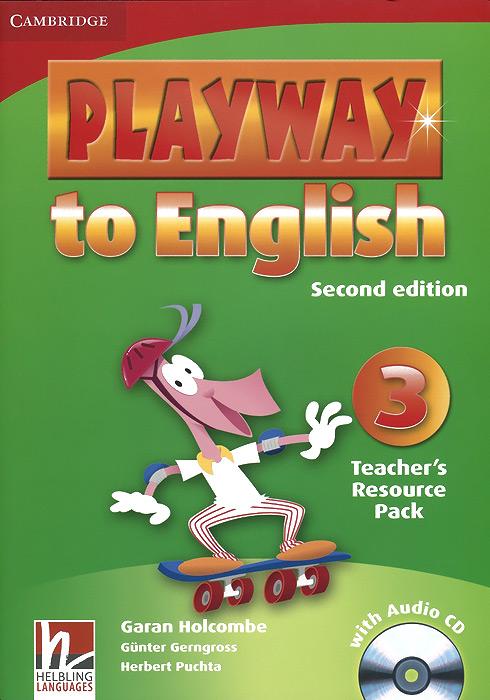 Garan Holcombe, Gunter Gerngross, Herbert Puchta Playway to English 3: Teacher's Resource Pack (+ CD)
