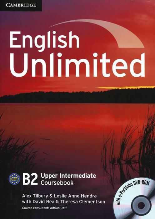 English Unlimited: Level B2: Upper Intermediate Coursebook (DVD-ROM)