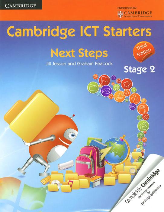 Cambridge ICT Starters: Next Steps: Stage 2