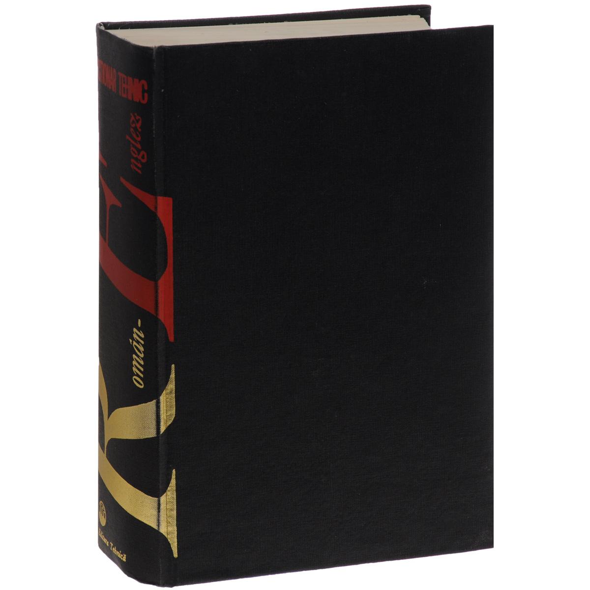 Dictionar Tehnic Roman-Englez.