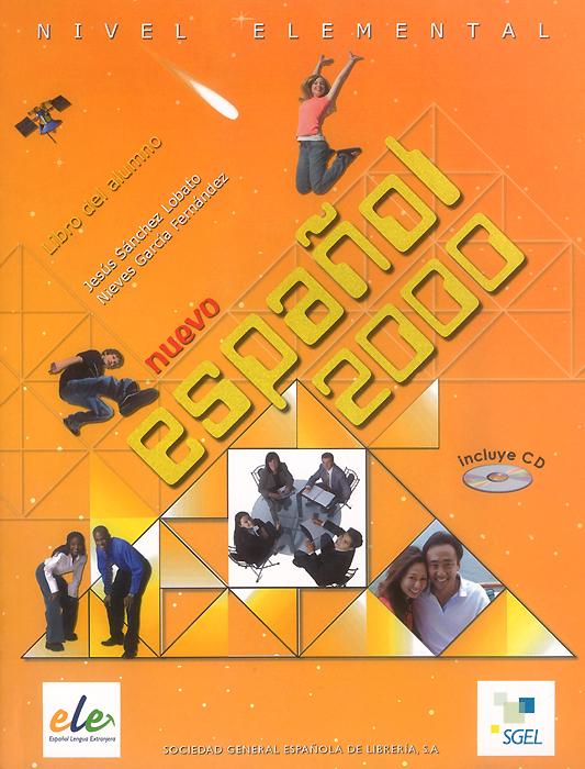 Nuevo espanol 2000: Nivel elemental: Libro del alumno (+ CD)