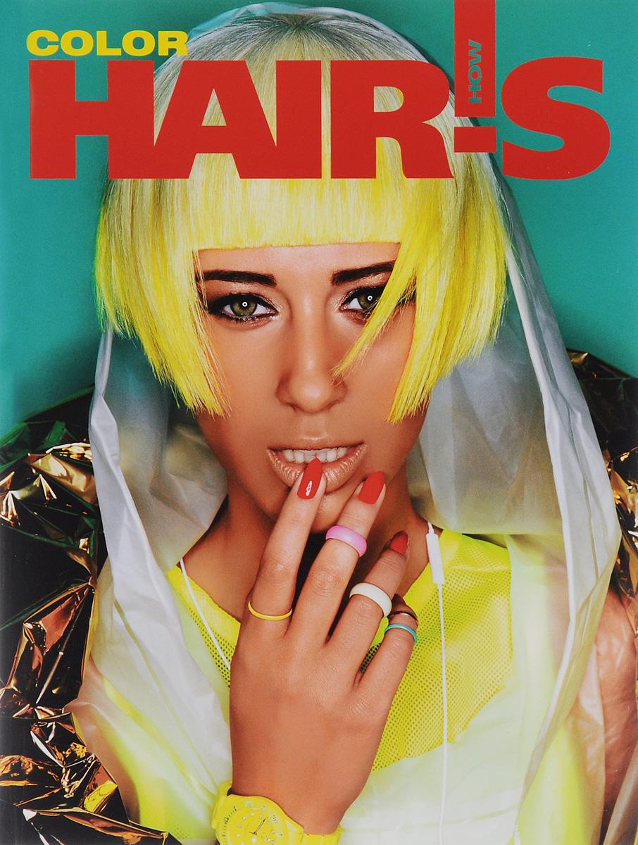 Hair's How: Color (+ приложение)
