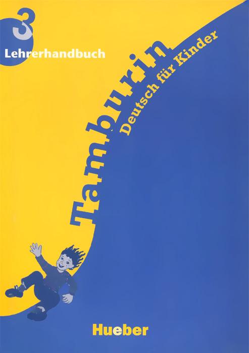 Tamburin: Level 3: Lehrerhandbuch