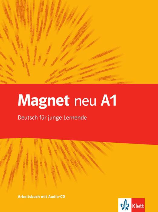 Magnet Neu: Arbeitsbuch A1 (+ CD)