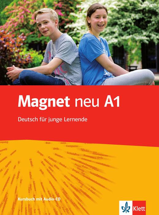 Magnet Neu: Kursbuch A1 (+ CD)