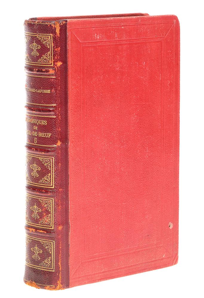 Chroniques de l'Oeill-de-Boeuf des petits appartements de la cour et des salons de Paris sous Louis XIV, la Regence, Louis XV et Louis XVI. Tome 5