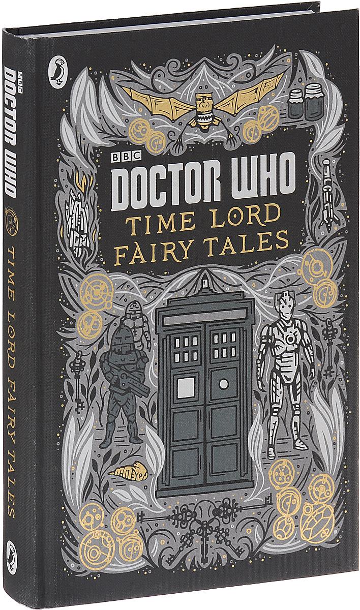 Обложка книги Doctor Who: Time Lord Fairy Tales