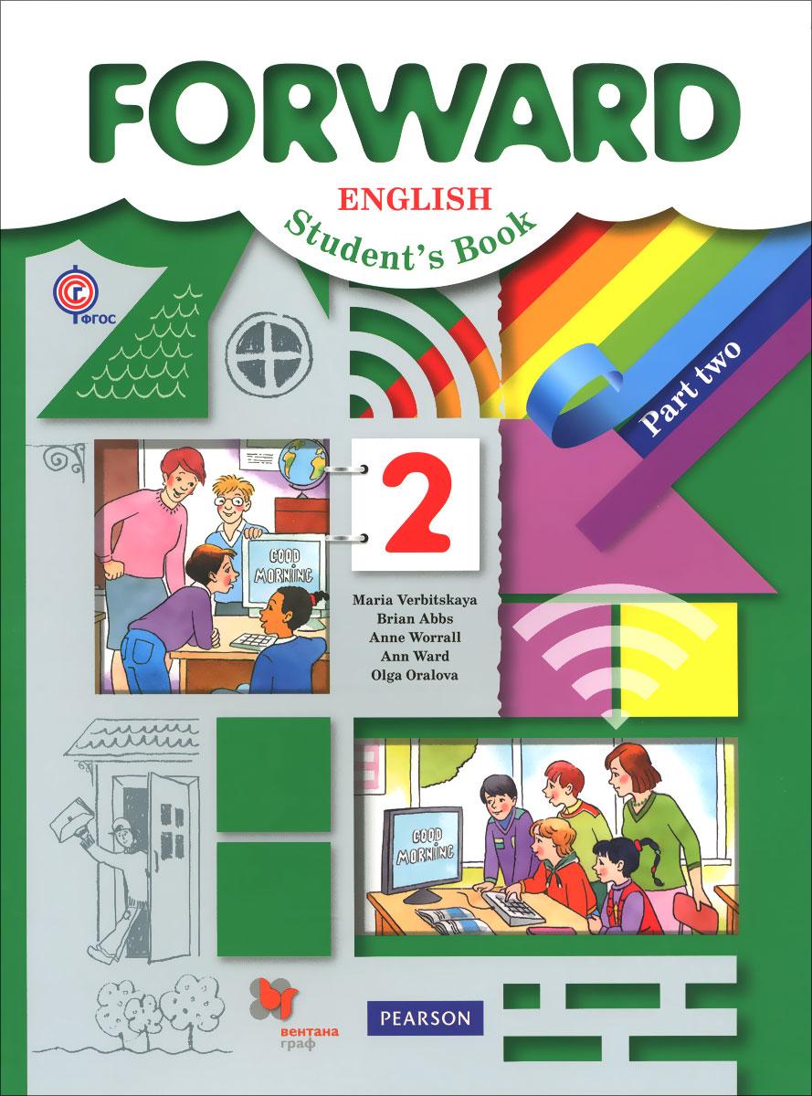 Forward English 2: Student's Book: Part 2 / Английский язык. 2 класс. Учебник. В 2 частях. Часть 2