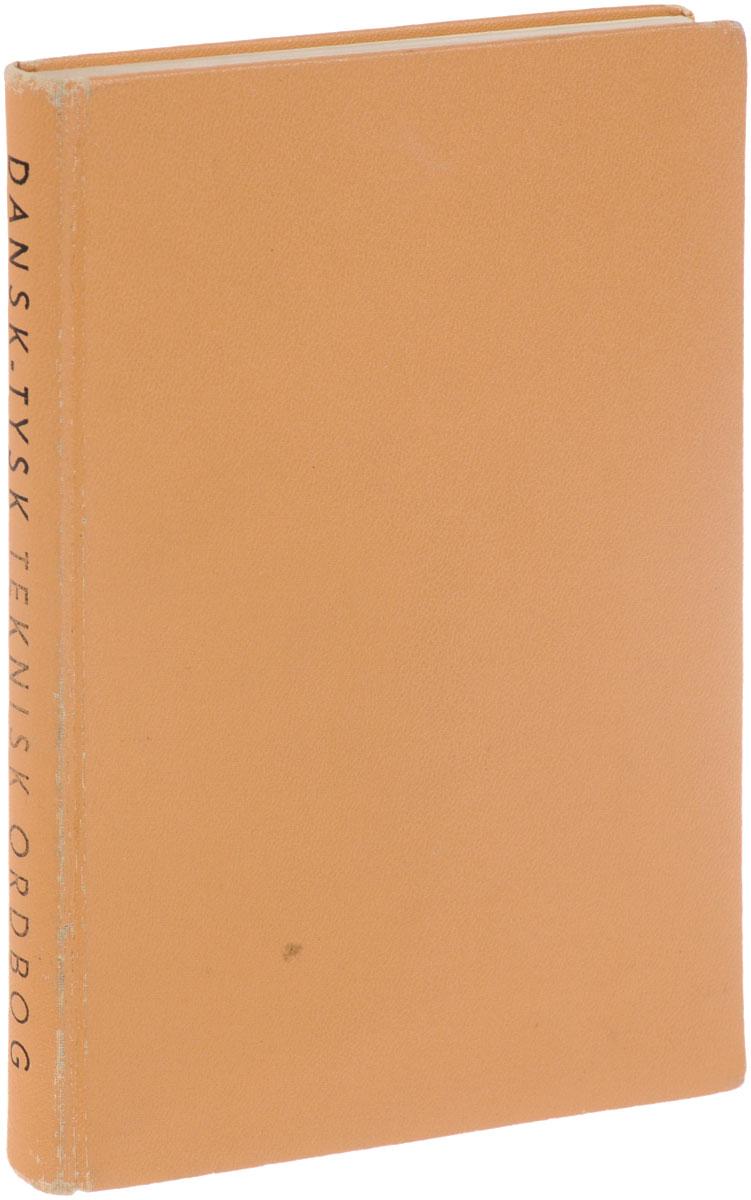 Dansk-Tysk Teknisk Ordbog