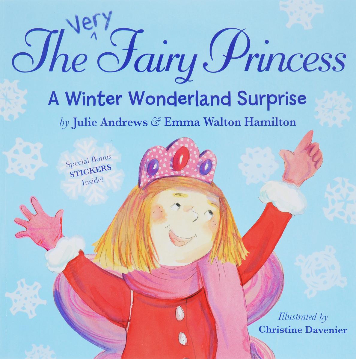 The Very Fairy Princess: A Winter Wonderland Surprise (+ наклейки)