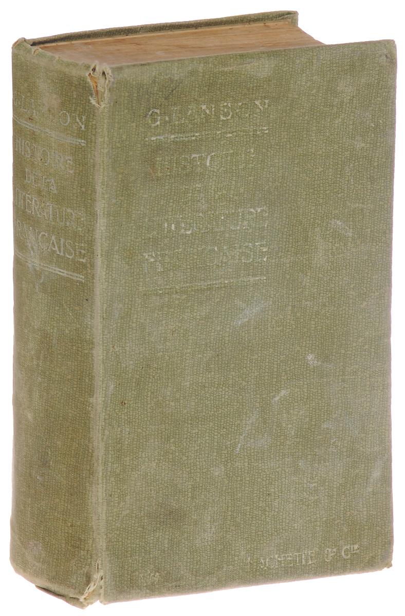 Histoire de la Litterature Francaise8078-9_голубойПариж, 1916 год. Издательство Librairie Hachette Et Cie. Издательский переплет, хорошее состояние. Издание не подлежит вывозу за пределы Российской Федерации.