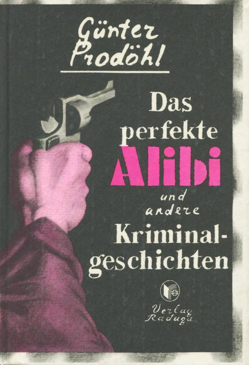 Das perfekte alibi und andere Kriminalgeschichten