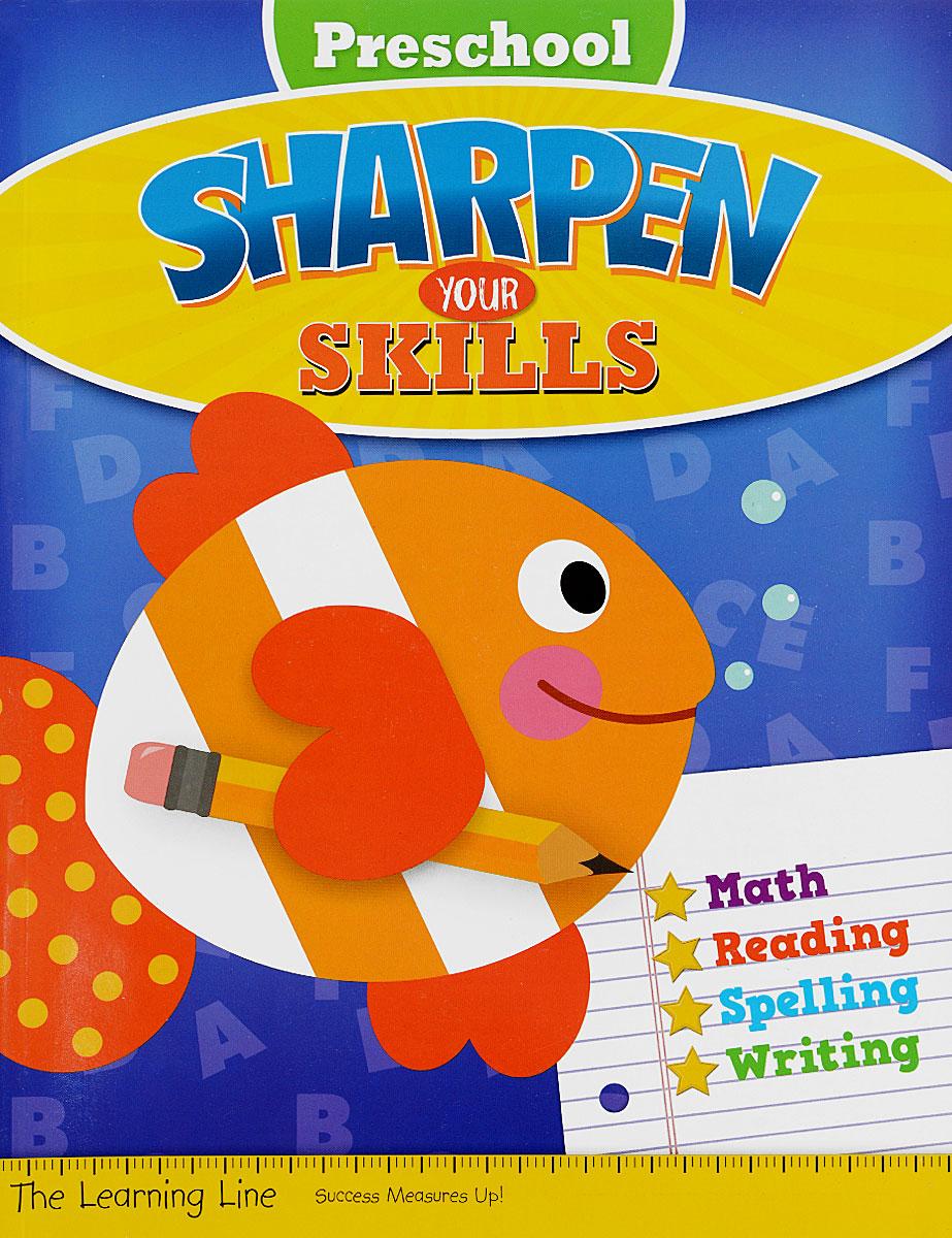 Sharpen Your Skills: Preschool