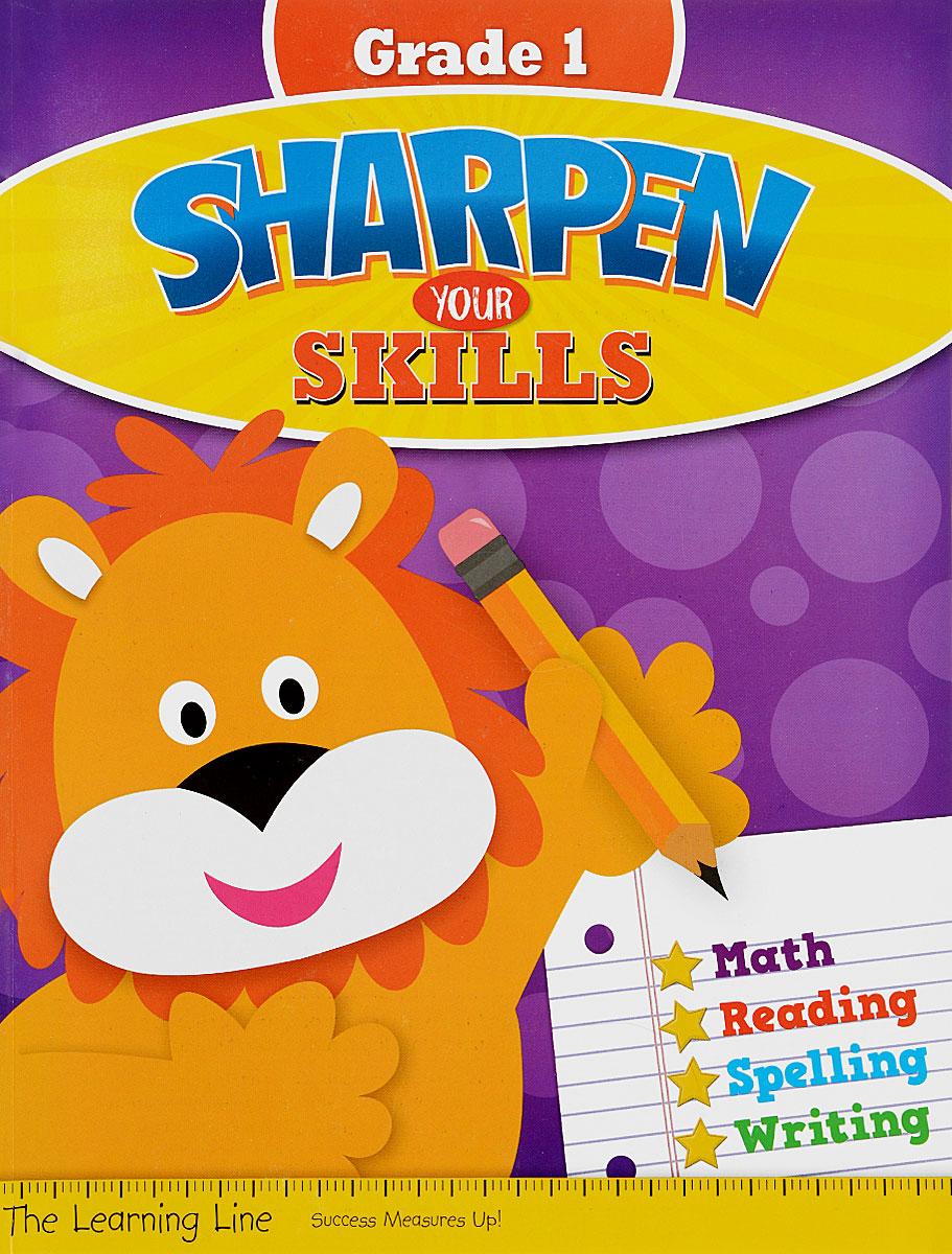 Sharpen Your Skills: Grade 1