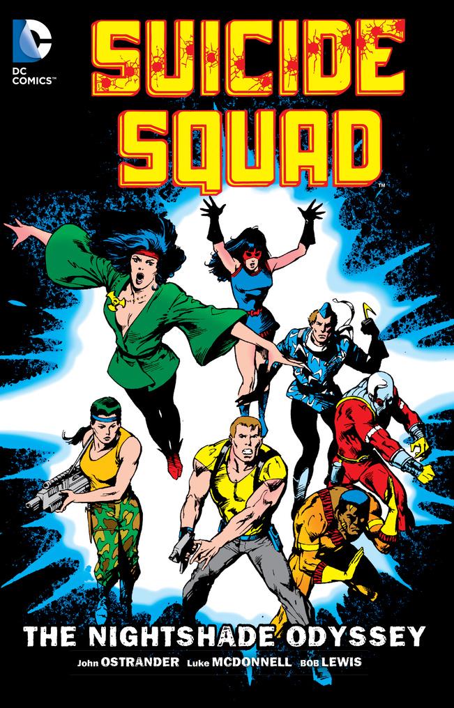 Suicide Squad: Volume 2: The Nightshade Odyssey