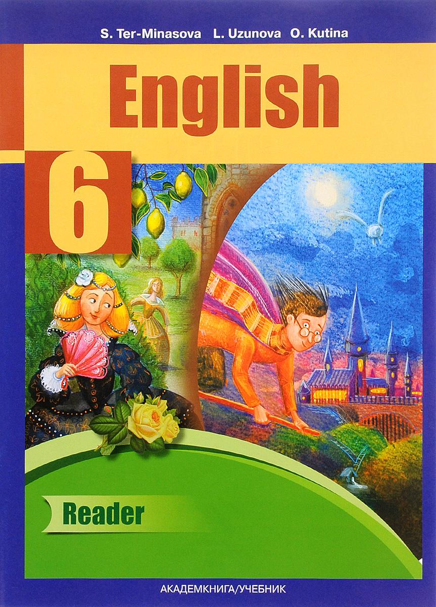 English 6: Reader / Английский язык. 6 класс. Книга для чтения