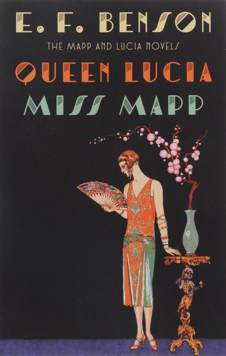 Queen Lucia. Miss Mapp