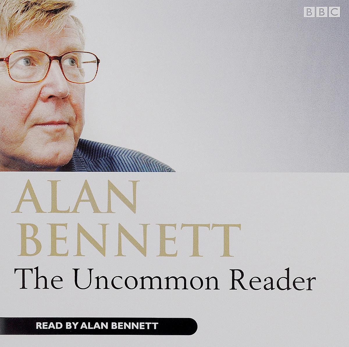 The Uncommon Reader (аудиокнига на 2 CD)