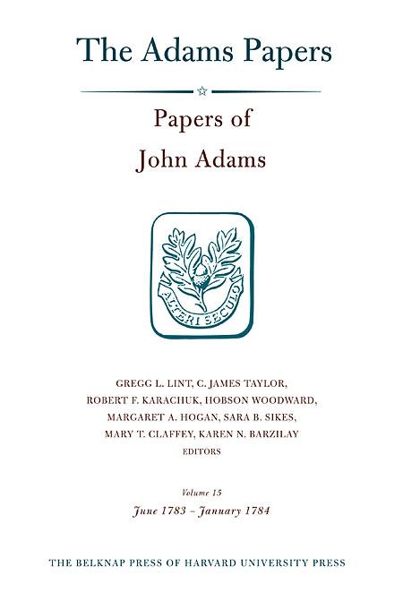Papers of John Adams V15, June 1783 – January 1784